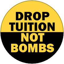 drop tuition not bombs